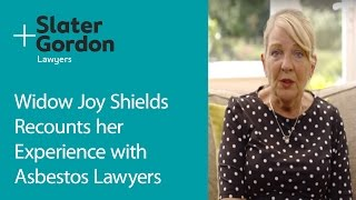 Widow Joy Shields Recounts her Experience with Asbestos Lawyers