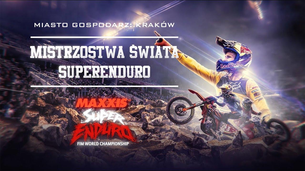 Mistrzostwa Świata FIM SuperEnduro - Kraków 2019