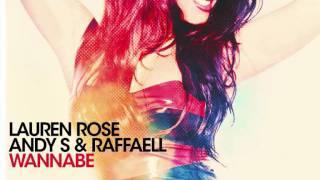 Lauren Rose, Andy S & Raffaell - Wannabe (Instrumental)