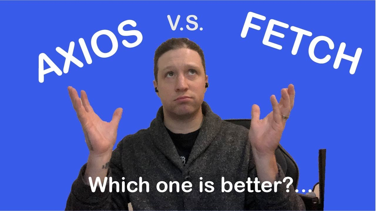 REACTJS CRASH COURSE AXIOS VS FETCH | WHICH IS BETTER?