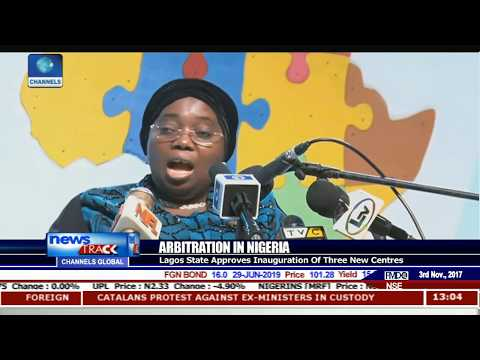 Arbitration In Nigeria: Lagos State Approves Inauguration Of Three New Centres