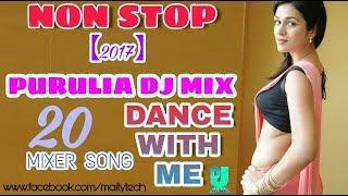 NON STOP PURULIA DJ REMIX SONG 2017 || BLAST MUSIC || MATAL DANCE