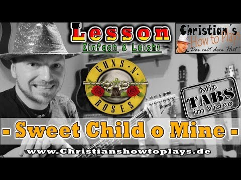 How to Play Guns N Roses SWEET CHILD O MINE Introriff Tabs Akkorde E Gitarre lernen Tutorial