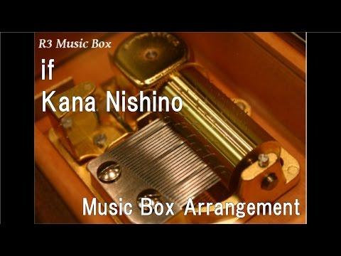 if/Kana Nishino [Music Box] (Anime
