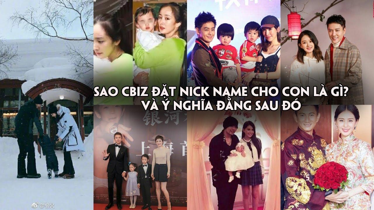 Triệu Lệ Dĩnh và dàn sao Hoa ngữ đặt nick name cho con là gì và ý nghĩa đằng sau đó