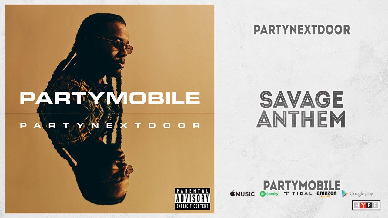 PartyNextDoor, PARTYMOBILE: The Best Song Is..