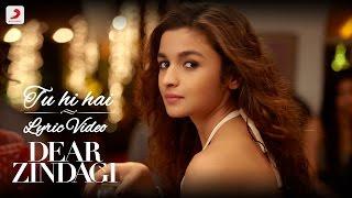 Tu Hi Hai - Official Lyric Video | Gauri S | Alia | Shah Rukh | Amit | Kausar M | Arijit S