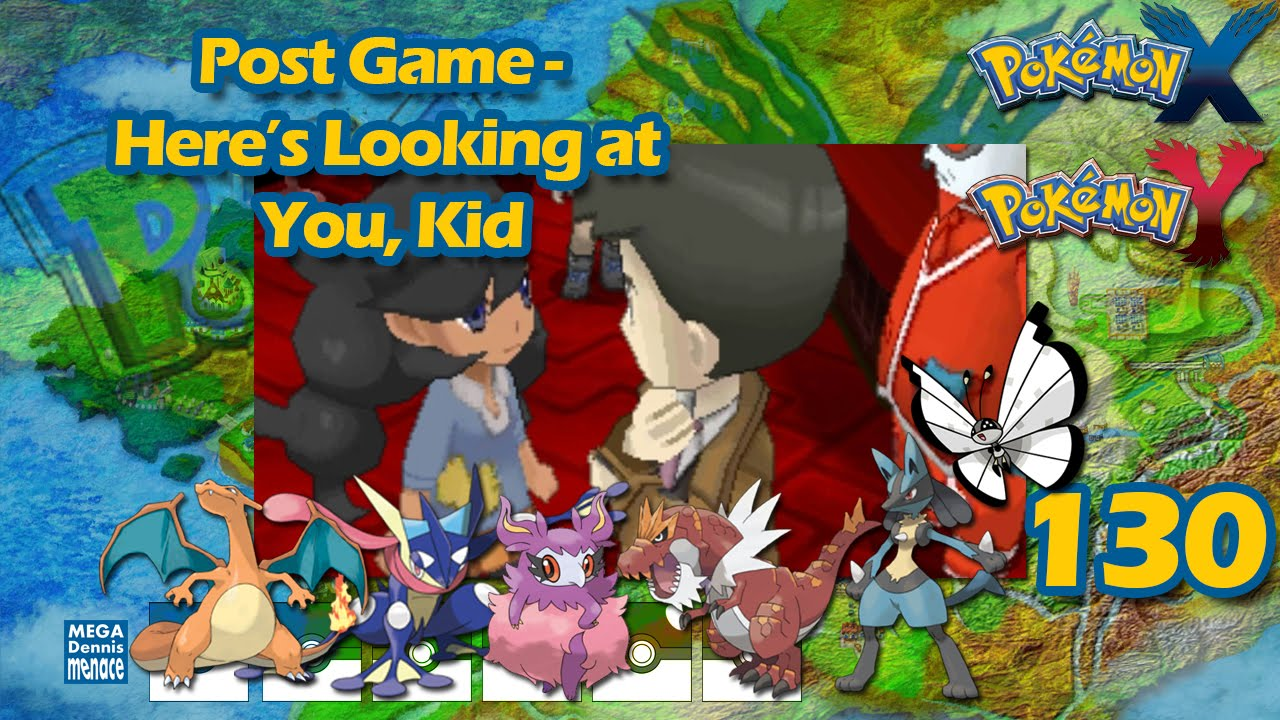 Pokemon X Walkthrough (Ep 130) Post Game - Here's Looking at You, Kid