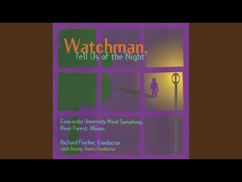 Watchman, Tell Us of the Night