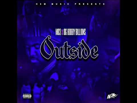 MO3 & OG Bobby Billions – Outside (Best Bass boosted)