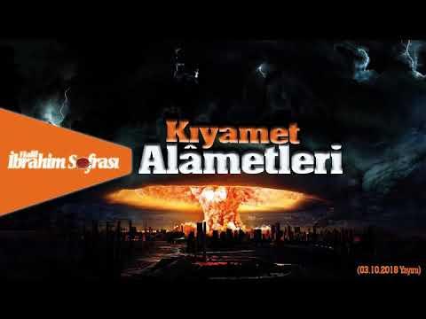 Kıyâmet Alâmetleri   Halil İbrahim Sofrası   03.10.2018