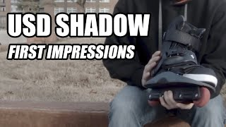 USD Shadow: Aggressive Inline Skate - FIRST IMPRESSIONS