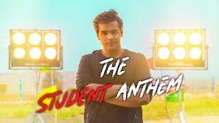 The Student Anthem | Ashish Chanchlani | Raftaar | Shaikhspeare