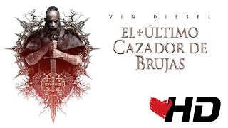 EL ÚLTIMO CAZADOR DE BRUJAS - segundo tráiler oficial - Con Vin Diesel | Sub.