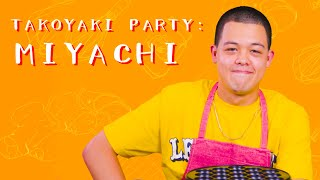 block.fm presents TAKOYAKI PARTY featuring MIYACHI MIYACHI Debut Al...