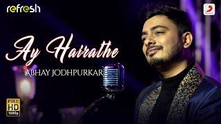 Ay Hairathe - Abhay Jodhpurkar Mp3 Song Download