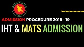 IHT/ MATS Admission Notice 2018-19 & Result ,Admit card Download | Application process A to Z thumbnail
