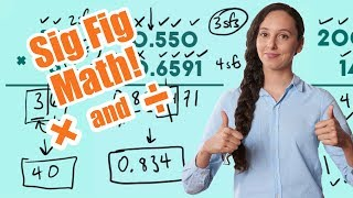 Significant Figures: Multiplication and Division!