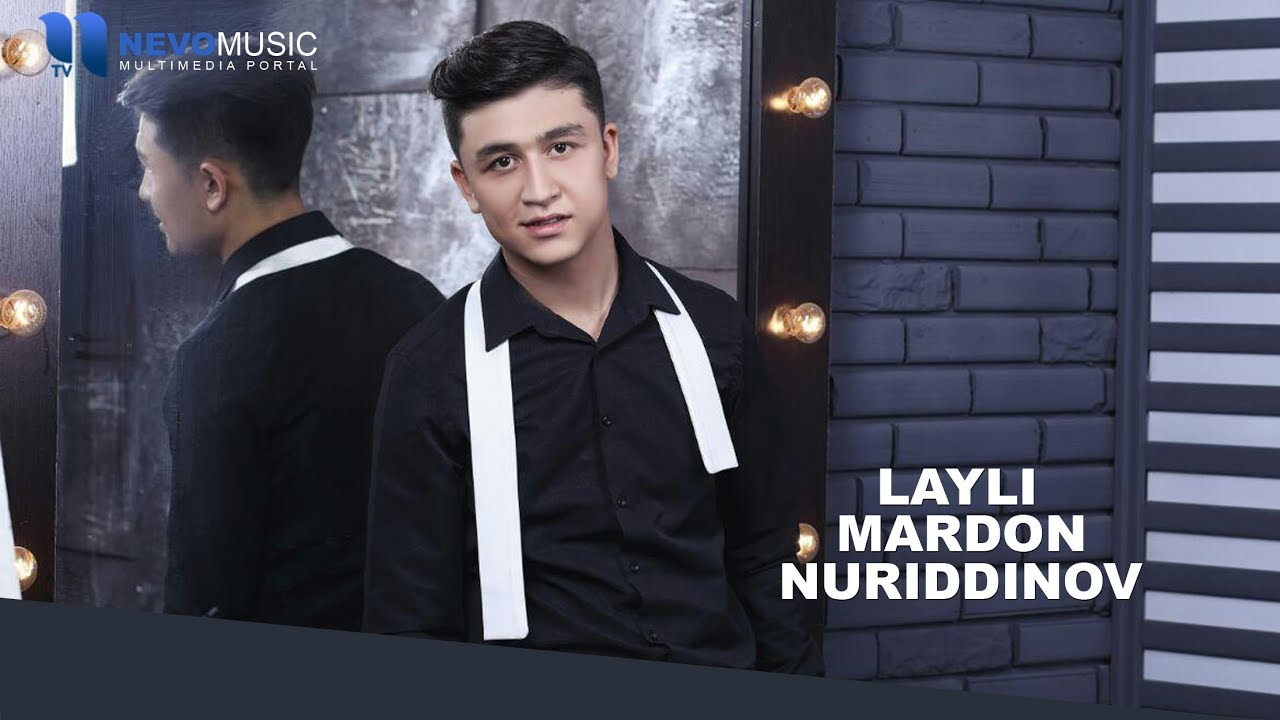 Mardon Nuriddinov - Layli   Мардон Нуриддинов - Лайли (music version)