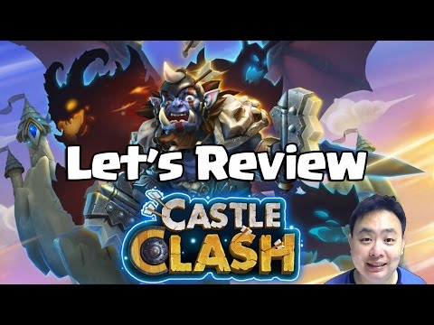 Let's Review - Castle Clash