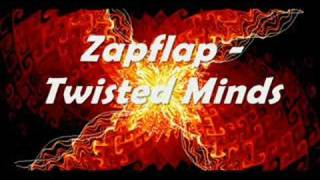 Zapflap - Twisted Minds