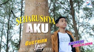 Gambar cover Gustrian Geno - Seharusnya Aku / Harusnya Aku Bukanlah Dirinya( Official Music Video )