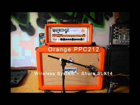 Orange rockerverb_cabel vs wireless(shure slx14), PPC212 vs Road King 2x12