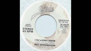 REO Speedwagon - I Do'wanna Know (Short Version)