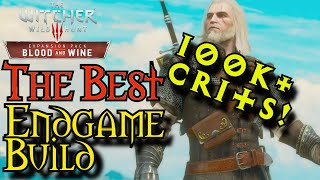 Witcher 3: B&W | 100K Damage With. One. Swing. | Best Endgame Build | NG+/DM/LV 80+