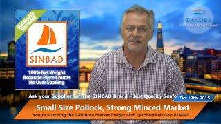 3MMI - Small Pollock Creates Strong Minced Market, Brazil's Economy Impact on Global Seafood Market