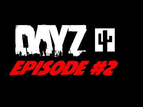 DayZ Standalone: Episode 2 - Hackers & Mishaps