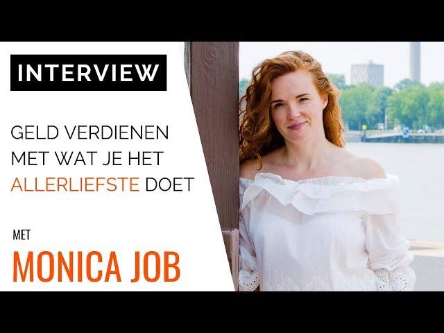 [INTERVIEW] Money Mindset Coach Monica Job: Geld Verdienen Met Wat Je Het Allerliefste Doet