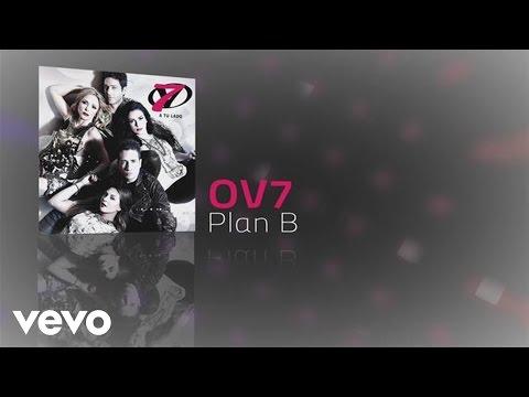 OV7 – Plan B (Cover Audio)