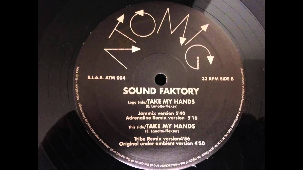 Sound Faktory Take My Hands Youtube