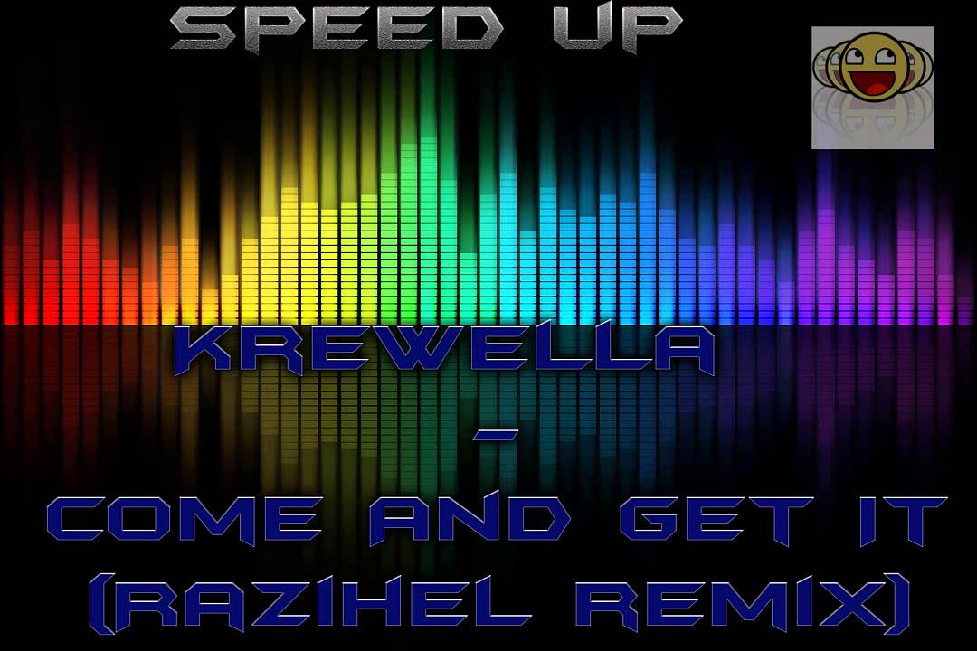 Krewella Come And Get It Razihel Remix Krewella - Come And Ge...