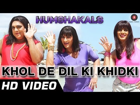 Khol De Dil Ki Khidki Official Video HD | Humshakals | Saif, Riteish & Ram | Mika & Palak | 1080p