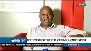 North West health under administration -  Dr. Matebesi comments