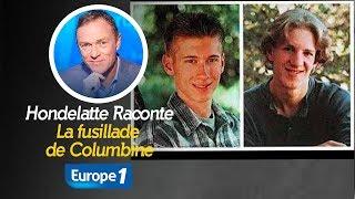 Hondelatte Raconte : La fusillade de Columbine (Récit intégral)