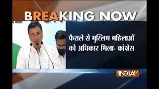 Congress, BJP welcome Supreme Court's verdict on Triple Talaq