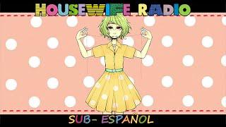 GHOST VOCALOID Gumi Megpoid HOUSEWIFE RADIO Sub Español