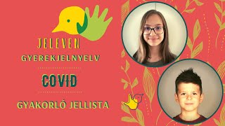 Jeleven online - GYAKORLÓ JELLISTA - TALÁLD KI! - Covid témakör 2.