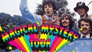 Ten Interesting Facts About The Beatles' Magical Mystery Tour Album