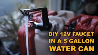 DIY Faucet in a 5 Gallon Water Can