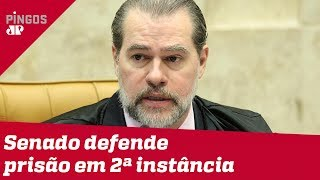 Toffoli não se opõe à PEC da prisão em segunda instância, diz senador