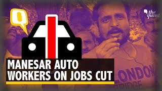 'Asked to Go Home': How Auto Industry Slump Hit Manesar's Workers | The Quint