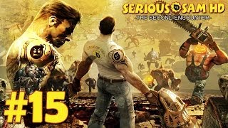 Serious Sam HD: The Second Encounter - Прохождение [HD] Часть 15(, 2013-05-18T21:04:27.000Z)