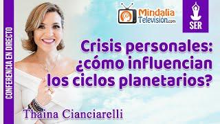 Crisis personales: ¿cómo influencian los ciclos planetarios?, por Thaina Cianciarelli