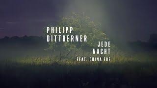 Philipp Dittberner - Jede Nacht Feat. Chima Ede (offizielles Video)
