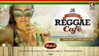 They Don´t Care About Us - Michael Jackson´s song - Vintage Reggae Café Vol. 6