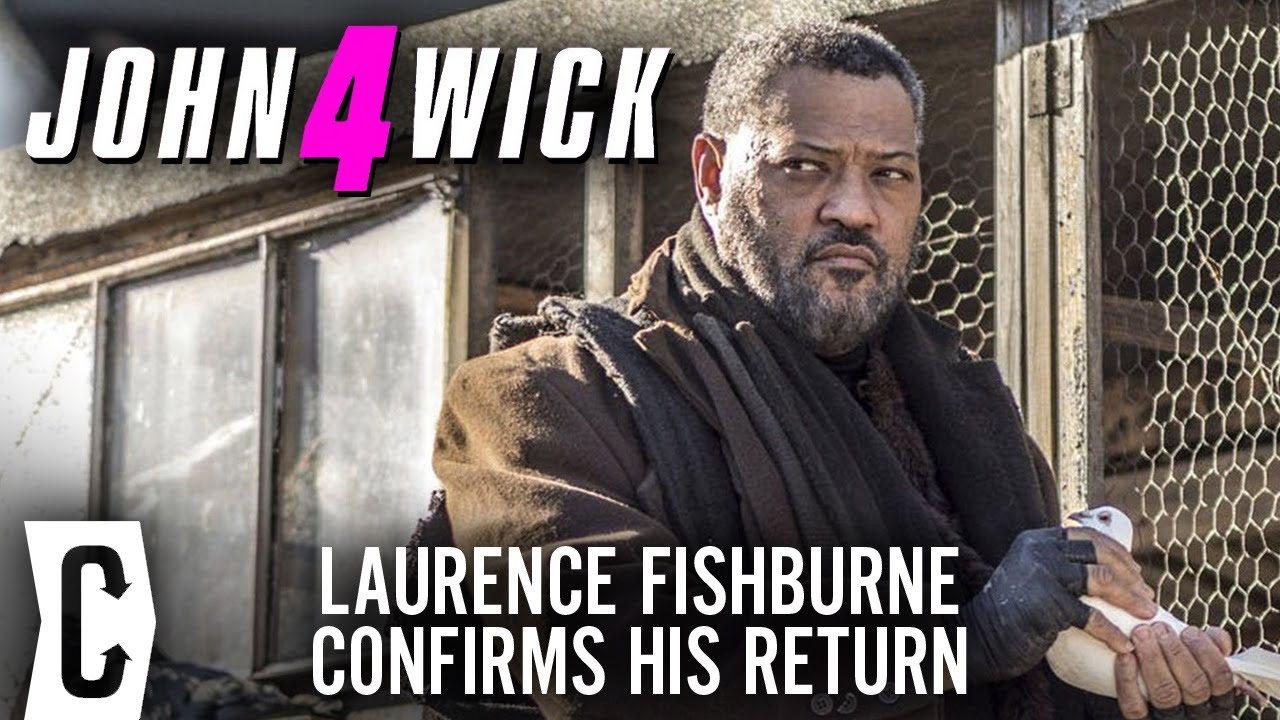 John Wick 4: Laurence Fishburne Confirms His Return and Praises Sequel Script
